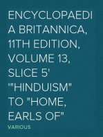 "Encyclopaedia Britannica, 11th Edition, Volume 13, Slice 5 ""Hinduism"" to ""Home, Earls of"""