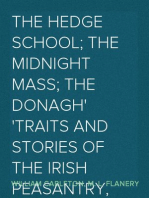 The Hedge School; The Midnight Mass; The Donagh Traits And Stories Of The Irish Peasantry, The Works of William Carleton, Volume Three
