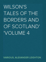 Wilson's Tales of the Borders and of Scotland Volume 4