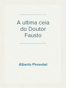 A ultima ceia do Doutor Fausto