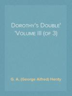 Dorothy's Double Volume III (of 3)