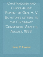 Chattanooga and Chickamauga Reprint of Gen. H. V. Boynton's letters to the Cincinnati Commercial Gazette, August, 1888.