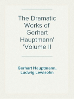 The Dramatic Works of Gerhart Hauptmann Volume II
