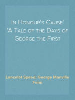 In Honour's Cause A Tale of the Days of George the First