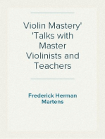Violin Mastery Talks with Master Violinists and Teachers