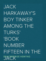 Jack Harkaway's Boy Tinker Among The Turks Book Number Fifteen in the Jack Harkaway Series