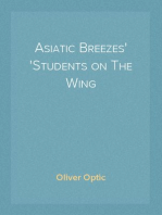 Asiatic Breezes Students on The Wing