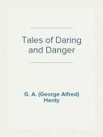 Tales of Daring and Danger