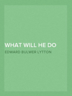 What Will He Do with It? — Volume 05
