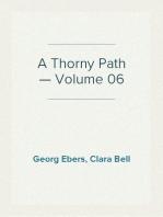 A Thorny Path — Volume 06
