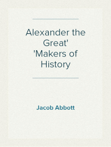 Alexander the Great Makers of History