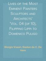 Lives of the Most Eminent Painters Sculptors and Architects Vol. 04 (of 10), Filippino Lippi to Domenico Puligo