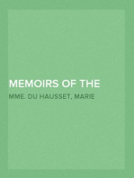 Memoirs of the Courts of Louis XV and XVI. — Complete Being secret memoirs of Madame Du Hausset, lady's maid to Madame de Pompadour, and of the Princess Lamballe