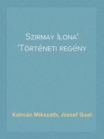 Szirmay Ilona Történeti regény