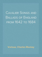 Cavalier Songs and Ballads of England from 1642 to 1684