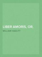 Liber Amoris, or, the New Pygmalion