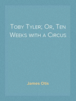 Toby Tyler; Or, Ten Weeks with a Circus
