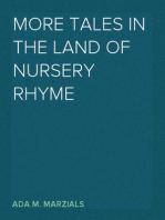 More Tales in the Land of Nursery Rhyme