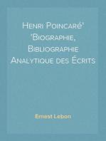 Henri Poincaré Biographie, Bibliographie Analytique des Écrits
