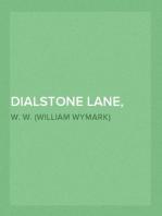 Dialstone Lane, Part 5.