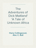 The Adventures of Dick Maitland A Tale of Unknown Africa