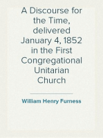 A Discourse for the Time, delivered January 4, 1852 in the First Congregational Unitarian Church
