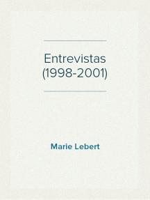 Entrevistas (1998-2001)