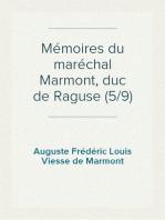 Mémoires du maréchal Marmont, duc de Raguse (5/9)