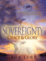 Sovereignty, Grace & Glory
