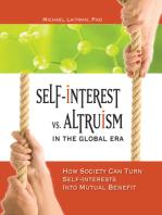 Self-Interest vs. Altruism in the Global Era