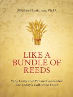Like a Bundle of Reeds