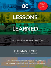 80 Lessons Learned - Volume I - Life Lessons: On the Road from $80,000 to $80,000,000