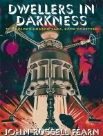 Dwellers in Darkness