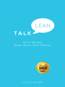 Talk Lean: Shorter Meetings. Quicker Results. Better Relations.
