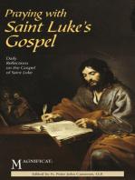 Praying with Saint Luke's Gospel