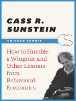 How to Humble a Wingnut and Other Lessons from Behavioral Economics