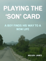 Playing the 'Son' Card