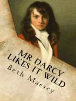 Mr Darcy Likes It Wild