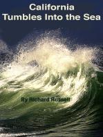 California Tumbles into the Sea