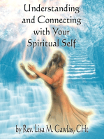 Understanding and Connecting with Your Spiritual Self