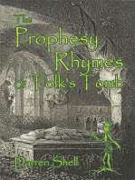 The Prophesy Rhymes of Tolk's Tomb