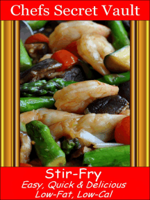 Stir-Fry: Easy, Quick & Delicious - Low-Fat, Low-Cal