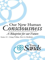 Our New Human Consciousness