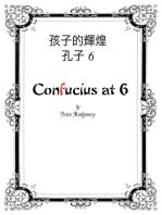 Confucius at 6