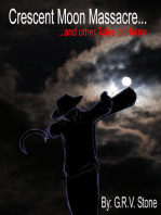 Crescent Moon Masacre and other tales of horror