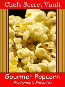Gourmet Popcorn: Everyone's Favorite