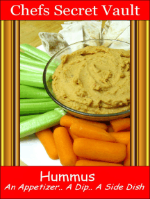 Hummus An Appetizer, A Dip, A Side Dish