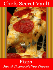 Pizza: Hot & Oozing Melted Cheese