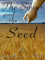 The Sower And The Seed