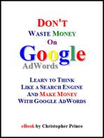 Don't Waste Money on Google AdWords